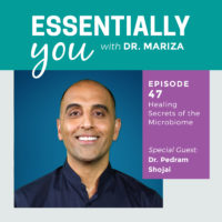Essentially You Podcast 47 dr pedram feature