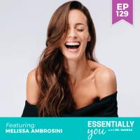 Essentially-You-podcast-ep-129-Melissa-Ambrosini-sq