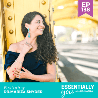 Essentially-You-podcast-ep-138-dr-Mariza-Snyder-sq