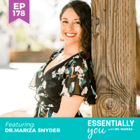 Essentially-You-podcast-ep-178-DR-MARIZA-SNYDER-SQ