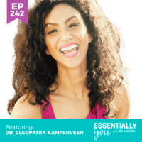 Essentially-You-podcast-ep-242-Dr.-Cleopatra-Kamperveen-sq