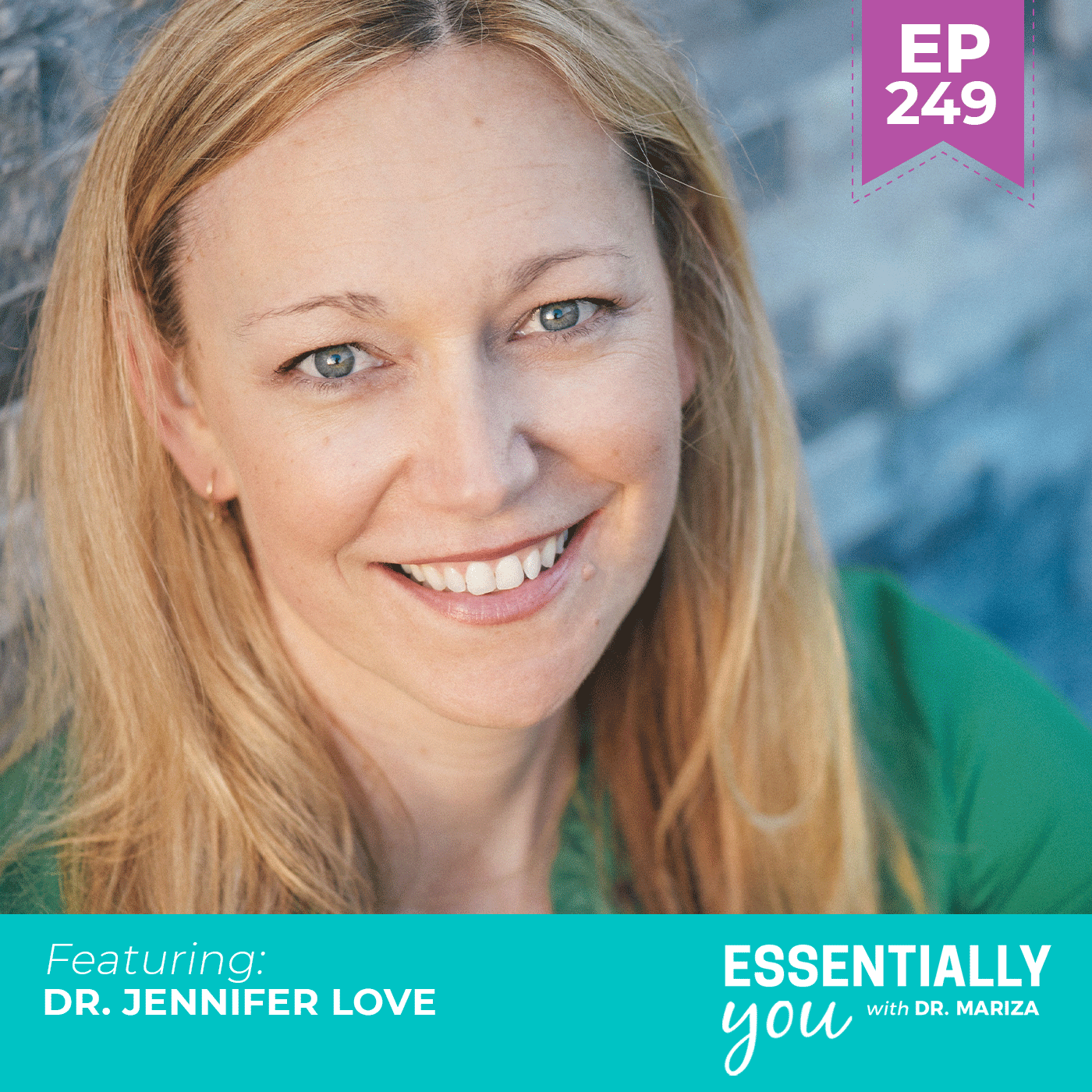 #249: 5 Steps to Heal Your Brain, Body and Life from Chronic Stress  with Jennifer Love