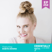 Essentially-You-podcast-ep-252-Robyn-Downs-sq