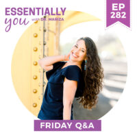 EP282-Feeling Burned Out_ Here Are the Top 5 Nutrients Your Body Is Missing-FRIDAY-Q&A-f