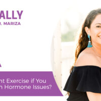 Essentially-You-Podcast-EP213-What-Is-the-Right-Exercise-if-You-Are-Dealing-with-Hormone-Issues-FRIDAY-QA