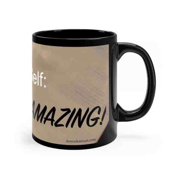 Note to Self... -Inspirational Ceramic Mug 11oz 1