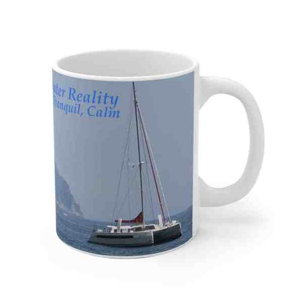 No Matter the Outer Reality... -Inspirational Ceramic Mug 3