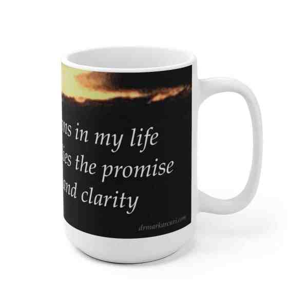 I embrace the storms in my life... -Inspirational Ceramic Mug 5