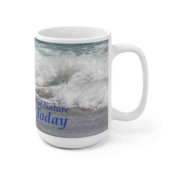 The Very Thought of Nature... -Inspirational Ceramic Mug 5