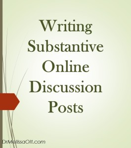 Writing Substantive Online Discussion Posts