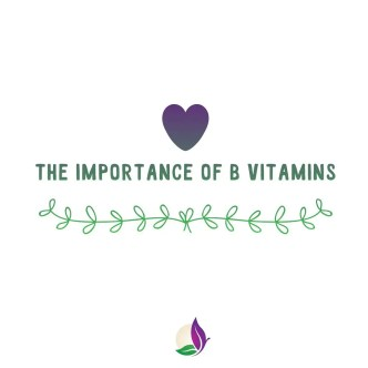The Importance of B-Vitamins