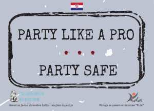 PARTY LIKE A PRO…PARTY SAFE – Udruga