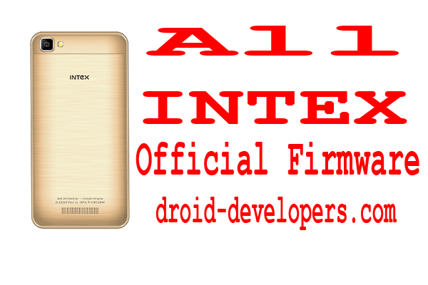 All Intex Mobile Official Firmware And Flashing Tools