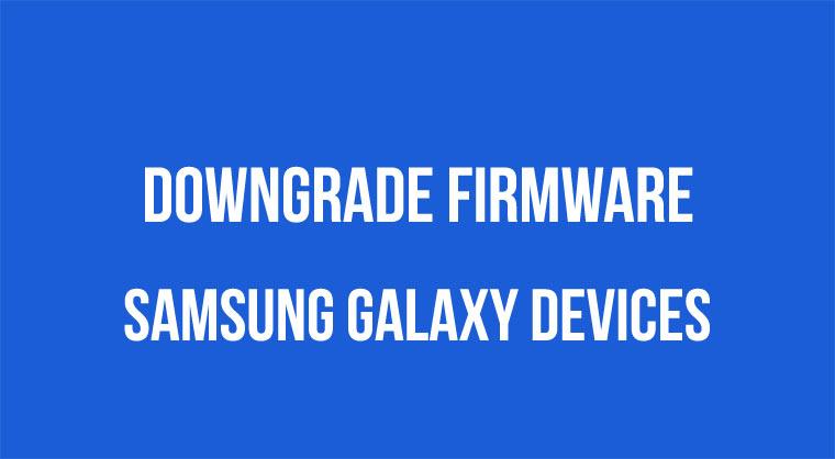 Downgrade der Firmware auf Samsung