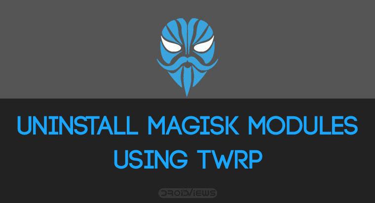 deinstallieren magisk module twrp