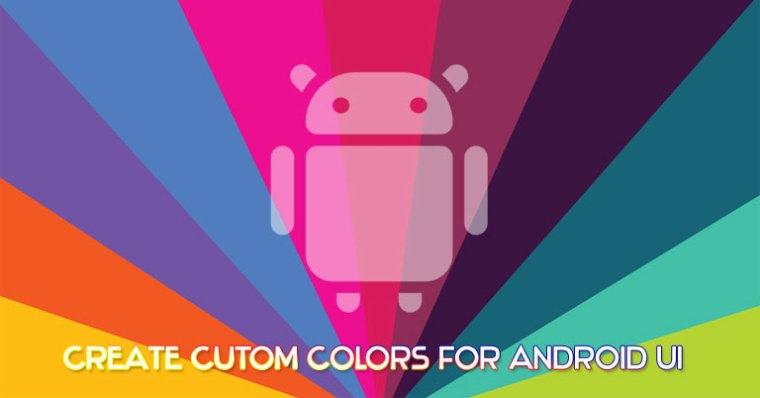 Android UI benutzerdefinierte Farben