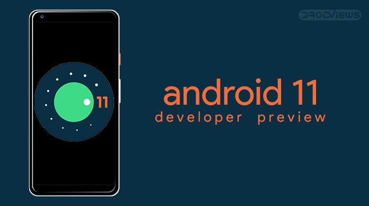 Installieren Sie die Android 11 Developer Preview auf Pixel 4, Pixel 3, Pixel 3a und Pixel 2