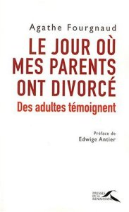 le jour ou mes parents ont divorce