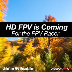 HD FPV for Drone Racing is right around the corner!