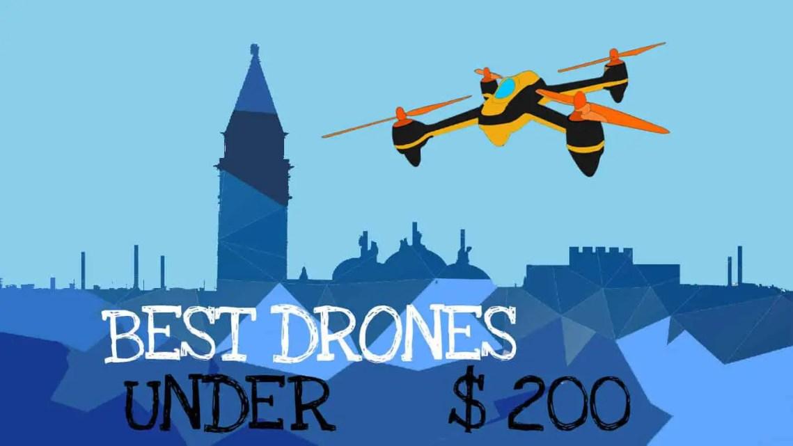 Best drones under 200: Featured Image