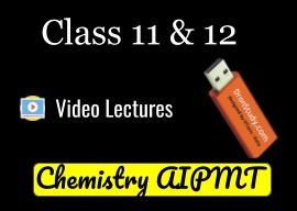 Class 11-12 Chemistry for AIPMT