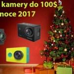 Tipy na nejlepší kamery do 100$ (Vánoce 2017)