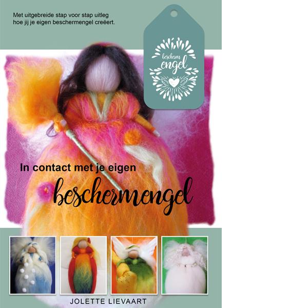 In contact met je eigen beschermengel - Jolette Lievaart