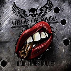 DROP OF RAGE Cover-HTB Drop of rage - Hard Times Bullet (CD)