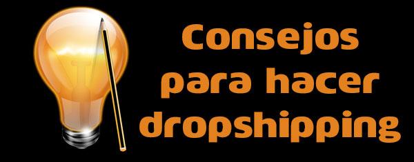 consejos para hacer dropshipping