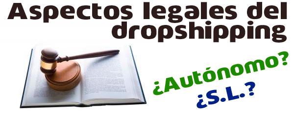 Cuestiones y aspectos legales dropshipping