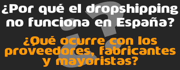 ¿Por qué el dropshipping no funciona en España?