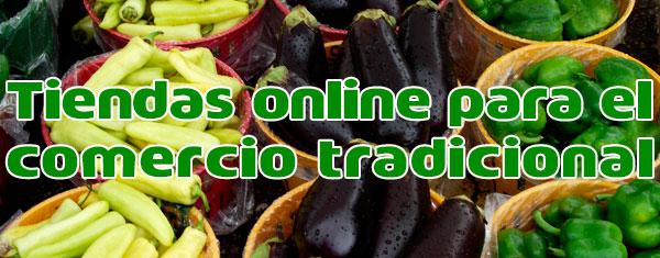 Tiendas online para fomentar el comercio tradicional