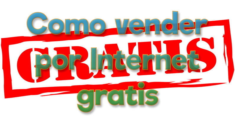 como vender por internet gratis
