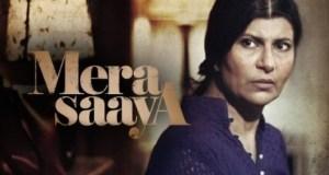 Mera Saaya   Upcoming Serial on Zindagi   Star Cast of Mera Saaya   Story of Mera Saaya   Pics   images   Wallpaper   timings