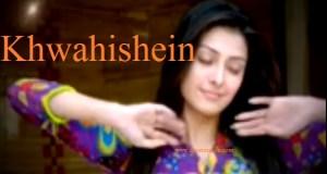 Khwahishein serial on Zindagi   Khwahishein Pakistani serial on Zindagi   Star Cast   Story   Timings   pics   images   wallpapers   posters