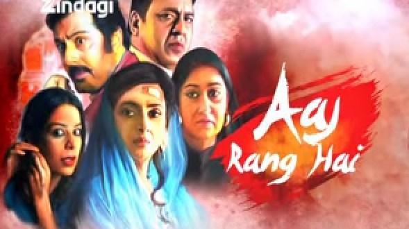 Aaj Rang Hai Serial on Zindagi | Star Cast | Posters | Wallpapers | Pics | Images | Repeat Telecast Timings | Story