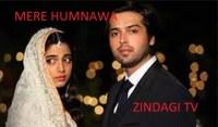 Mere Humnawa Serial Zindagi TV | Star Cast | Story | Timings