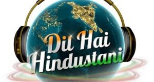 Dil Hai Hindustani Star Plus | Contestant | Host | Judges | pics | Images | Photos | Timings | Repeat Telecast Timings