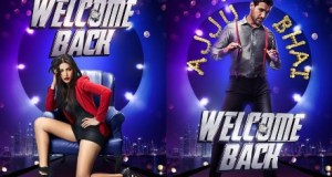 Welcome Back | Movie release in 2015 | Welcome back story | Plot | Release Date | Actor | Actress | Cast and Crew