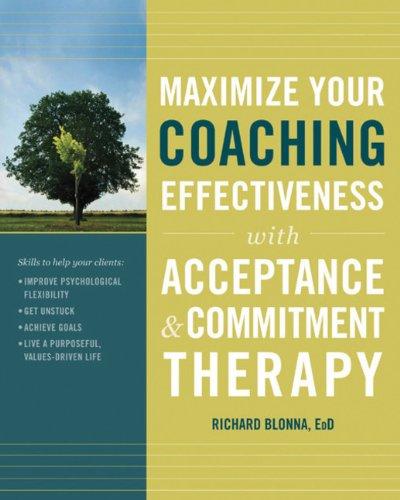 Maximize Your Coaching Effectiveness - Dr. Rich Blonna