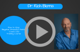 Stress Coaching CEU Training Course: Video # 3 How to Stop Negative Thinking