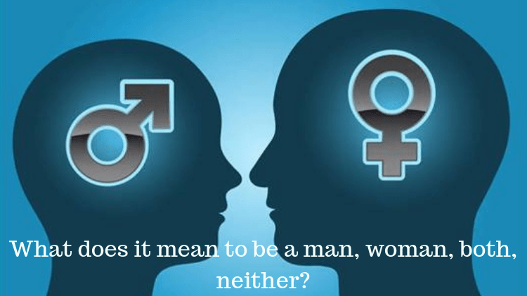 what_does_it_mean_to_be_a_man_woman_neither?