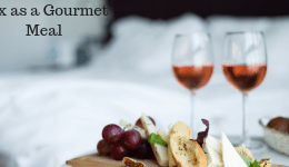 Sexual Mindfulness Book: Ch. 18 Sex as a Gourmet Meal