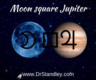 The Moon square Jupiter aspect on DrStandleycom