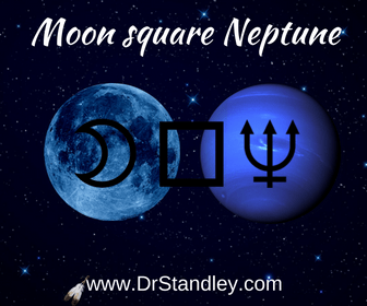 The Moon square Neptune aspect on DrStandleycom
