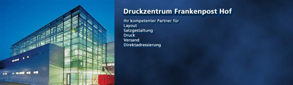 Frankenpost Verlag GmbH Druckzentrum Hof