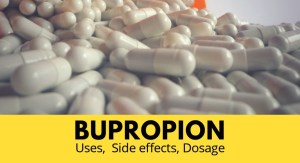 Bupropion: Uses, Side effects, Dosage
