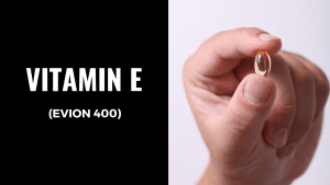 Evion 400 (Vitamin E): Uses, Side Effects, Dosage
