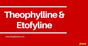 Deriphyllin: Uses, Side Effects, Dose & FAQs
