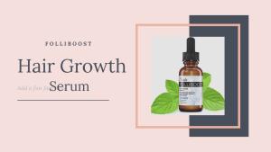 Folliboost Hair Growth Serum Review: Scam Or Legit?